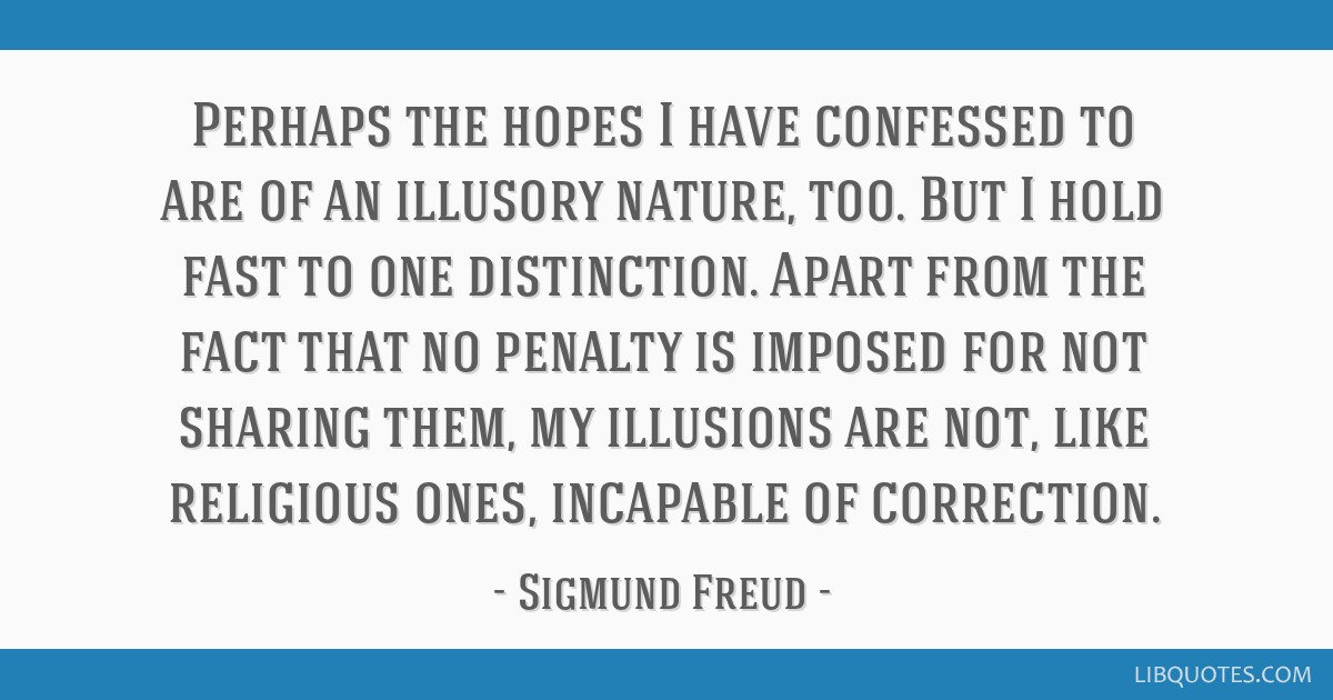 Perhaps the hopes I have confessed to are of an illusory nature, too. But I hold fast to one distinction. Apart from the fact that no penalty is...