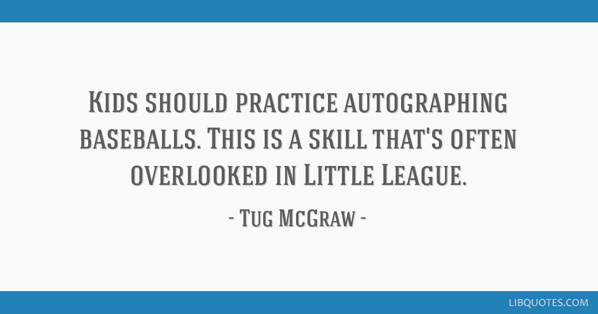 Kids should practice autographing baseballs. This is a skill that's often overlooked in Little League.