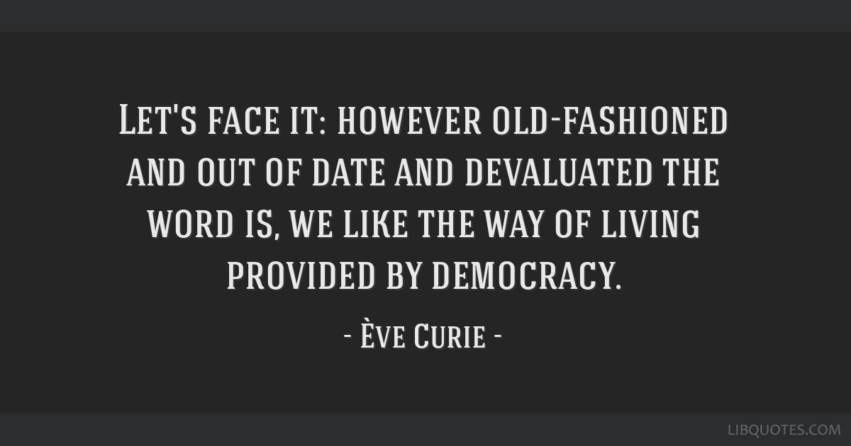 Let's face it: however old-fashioned and out of date and