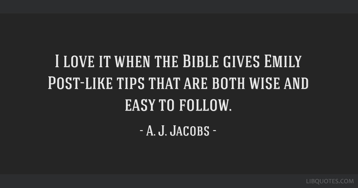 I love it when the Bible gives Emily Post-like tips that are both wise and easy to follow.