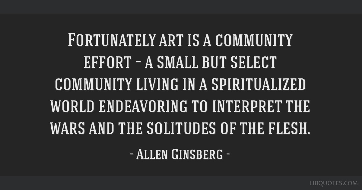 Fortunately art is a community effort – a small but select community living in a spiritualized world endeavoring to interpret the wars and the...
