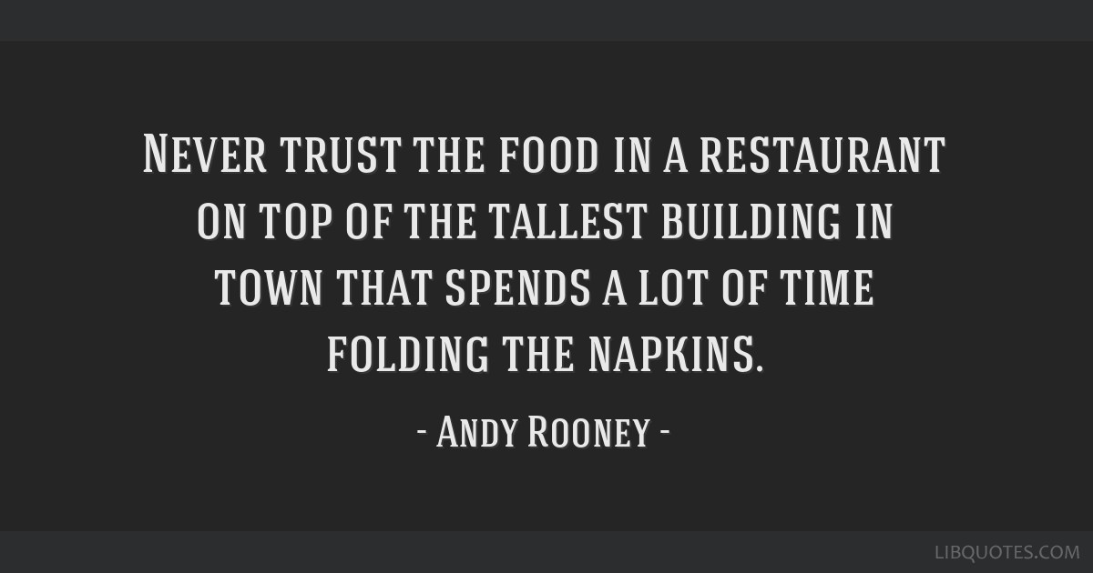 Never Trust The Food In A Restaurant On Top Of The Tallest Building