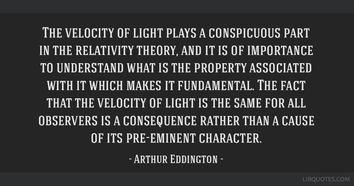 The velocity of light plays a conspicuous part in the relativity theory, and it is of importance to understand what is the property associated with...