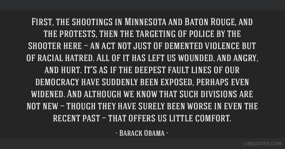 First, the shootings in Minnesota and Baton Rouge, and the protests, then the targeting of police by the shooter here — an act not just of demented ...