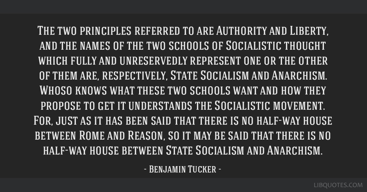 The two principles referred to are Authority and Liberty, and the names of the two schools of Socialistic thought which fully and unreservedly...