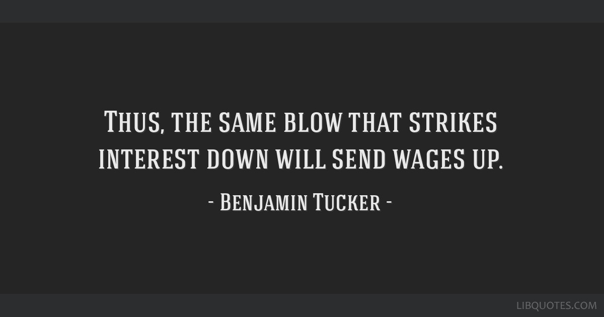 Thus, the same blow that strikes interest down will send wages up.