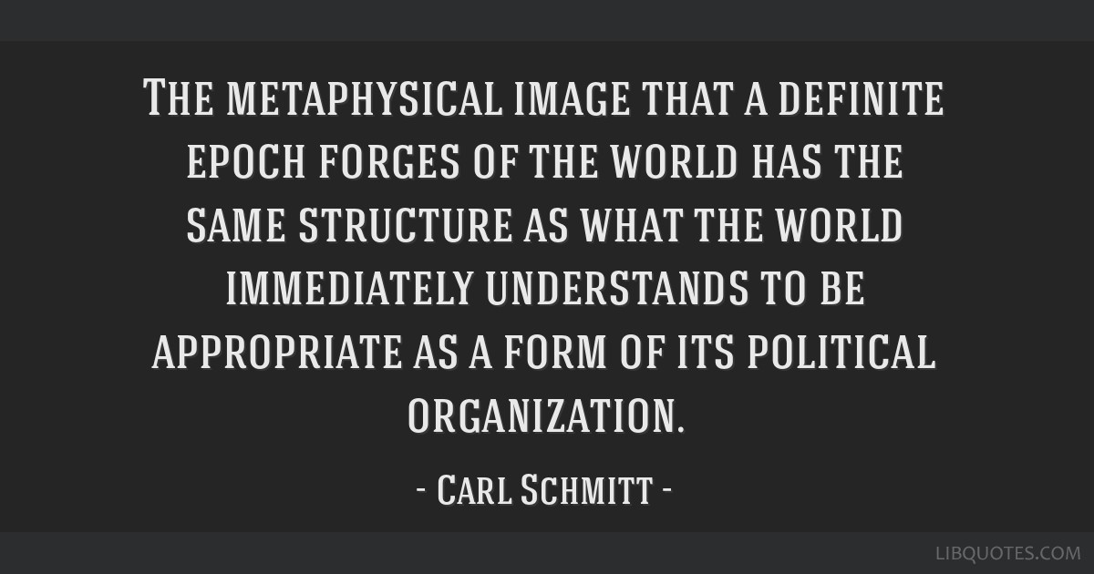 The metaphysical image that a definite epoch forges of the world has the same structure as what the world immediately understands to be appropriate...