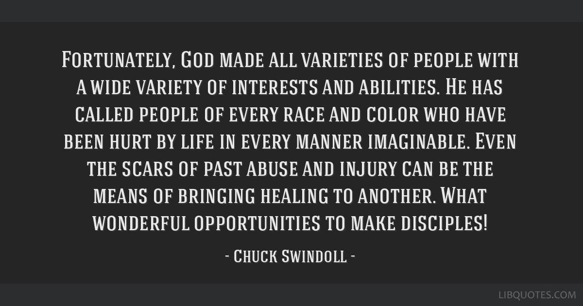 Fortunately, God made all varieties of people with a wide variety of interests and abilities. He has called people of every race and color who have...