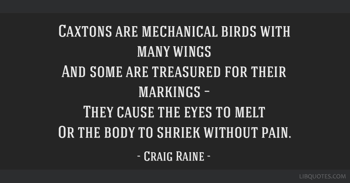 caxtons are mechanical birds