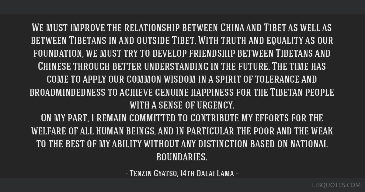 We Must Improve The Relationship Between China And Tibet As Well As