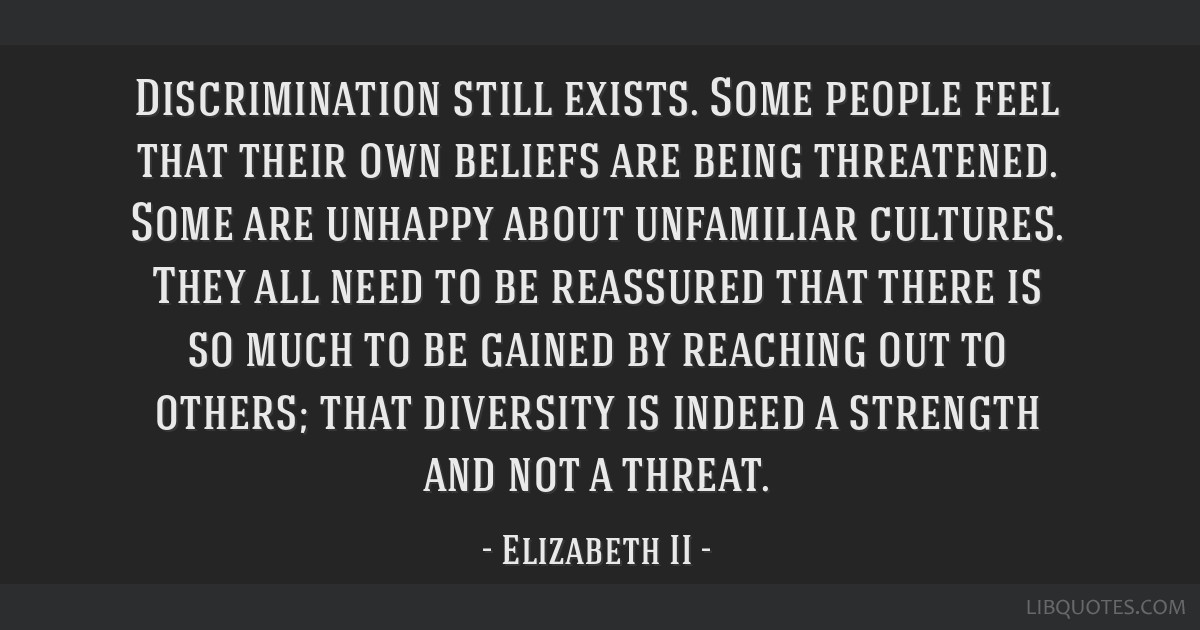 Discrimination still exists. Some people feel that their own beliefs are being threatened. Some are unhappy about unfamiliar cultures. They all need...