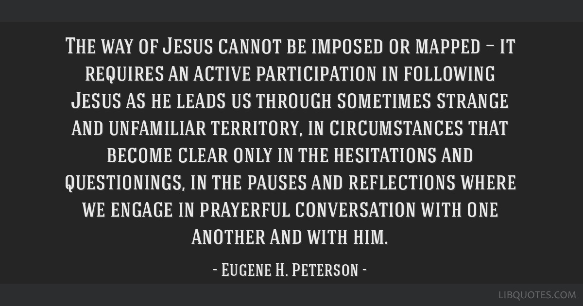 The way of Jesus cannot be imposed or mapped — it requires an active participation in following Jesus as he leads us through sometimes strange and...