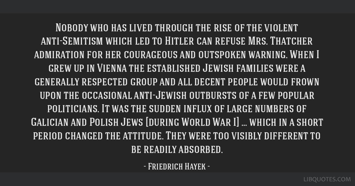 Nobody who has lived through the rise of the violent anti-Semitism which led to Hitler can refuse Mrs. Thatcher admiration for her courageous and...