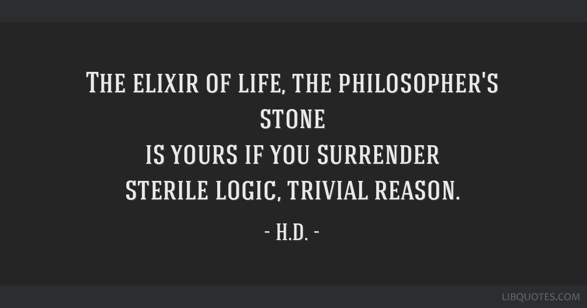 The Elixir Of Life The Philosophers Stone Is Yours If You