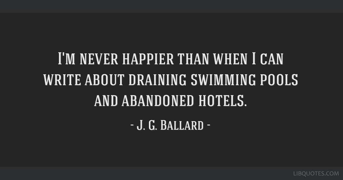 I'm never happier than when I can write about draining swimming pools and abandoned hotels.