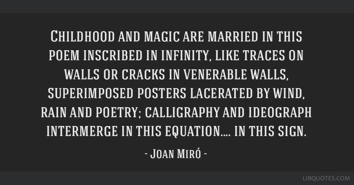 Childhood and magic are married in this poem inscribed in infinity, like traces on walls or cracks in venerable walls, superimposed posters lacerated ...