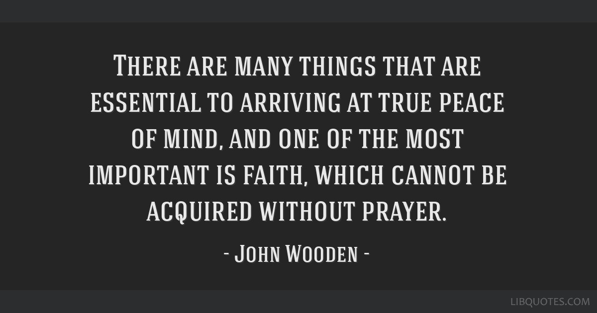 There are many things that are essential to arriving at true peace of mind, and one of the most important is faith, which cannot be acquired without...