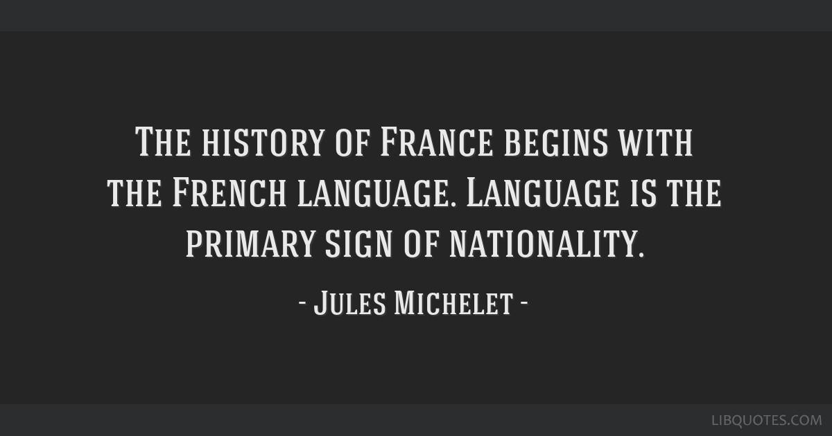 The History Of France Begins With The French Language