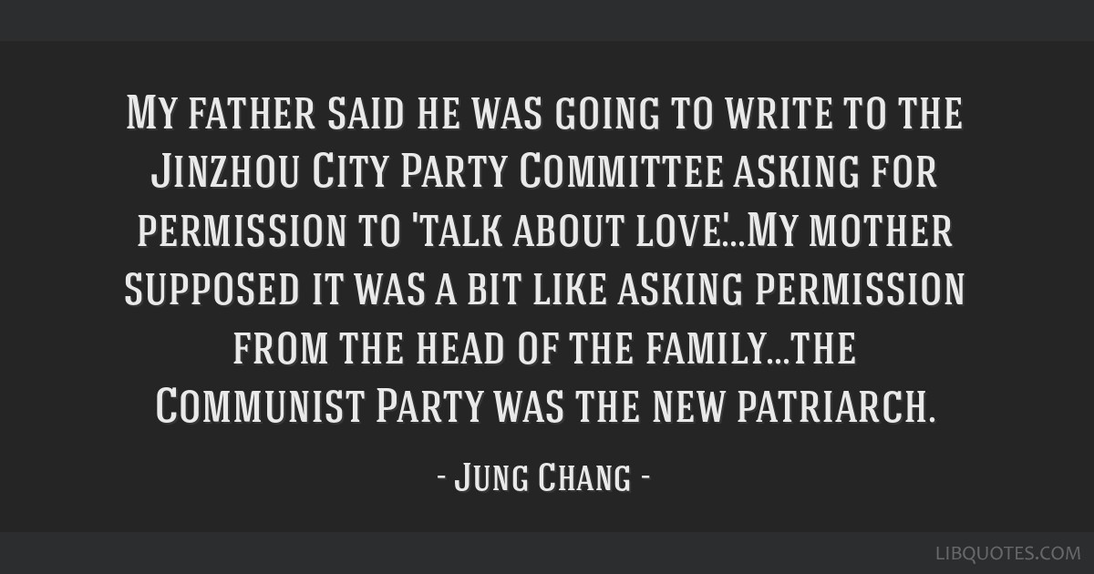 My father said he was going to write to the Jinzhou City Party Committee asking for permission to 'talk about love'...My mother supposed it was a bit ...