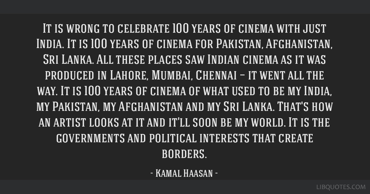 It is wrong to celebrate 100 years of cinema with just India. It is 100 years of cinema for Pakistan, Afghanistan, Sri Lanka. All these places saw...