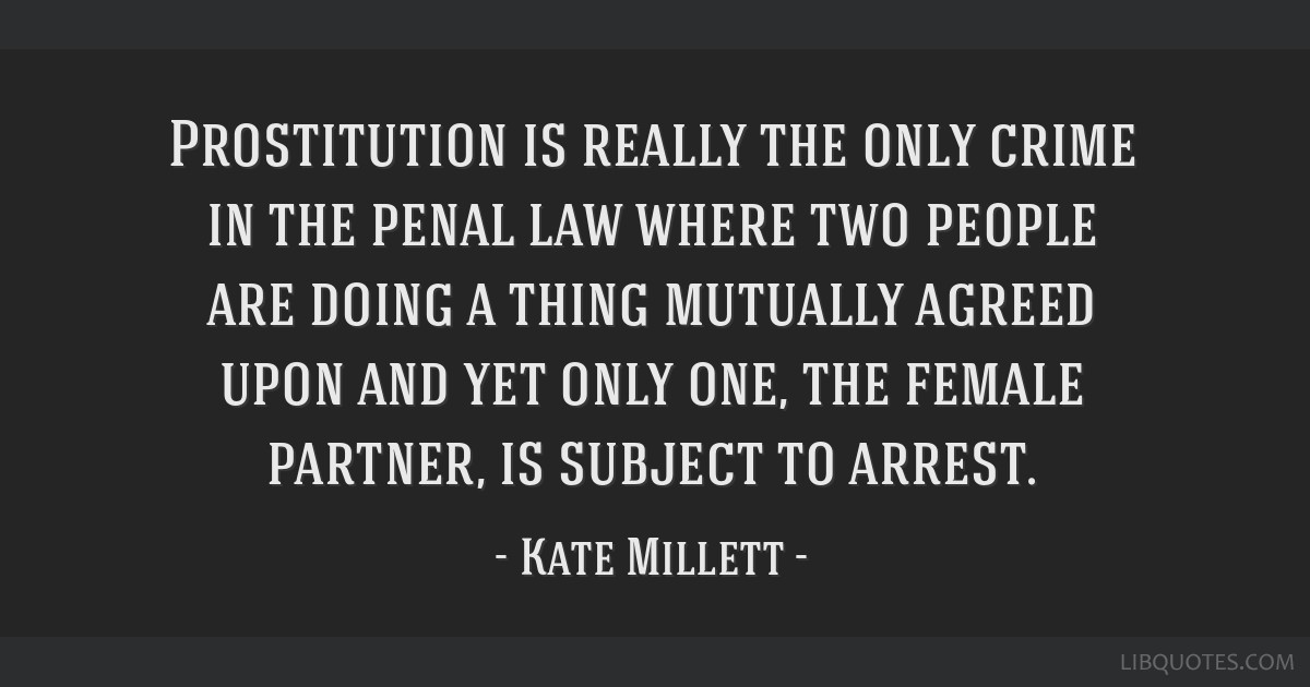 Prostitution Is Really The Only Crime In The Penal Law Where