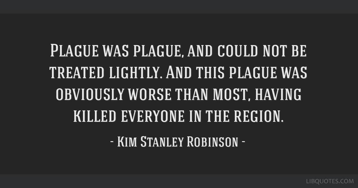 Plague was plague, and could not be treated lightly. And this plague was obviously worse than most, having killed everyone in the region.