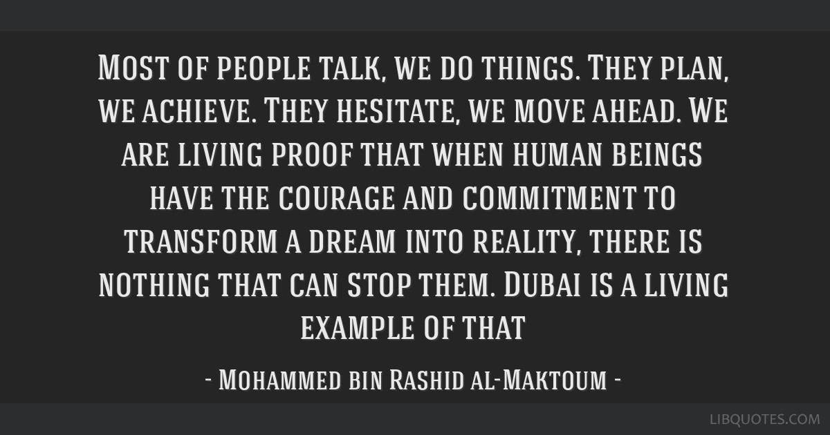 Most of people talk, we do things. They plan, we achieve. They hesitate, we move ahead. We are living proof that when human beings have the courage...