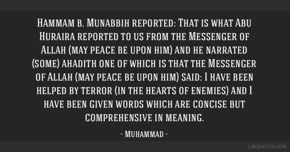 Hammam b. Munabbih reported: That is what Abu Huraira reported to us from the Messenger of Allah (may peace be upon him) and he narrated (some)...