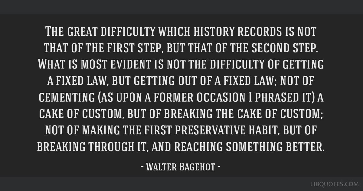 The great difficulty which history records is not that of the first step, but that of the second step. What is most evident is not the difficulty of...