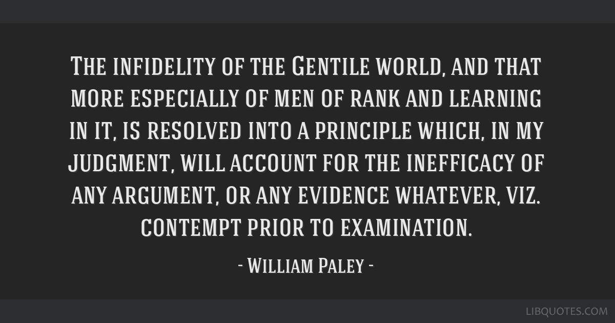 The infidelity of the Gentile world, and that more