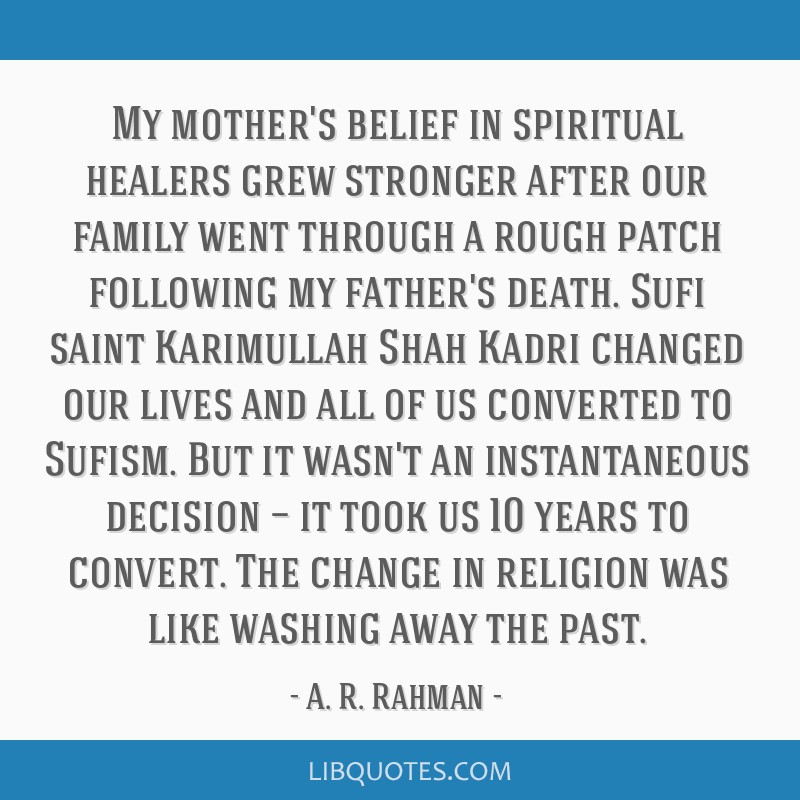 My mother's belief in spiritual healers grew stronger after our