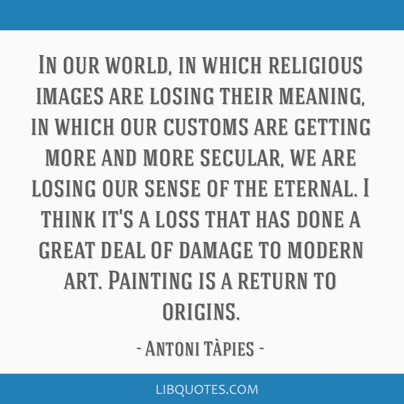 In our world, in which religious images are losing their meaning, in which our customs are getting more and more secular, we are losing our sense of...