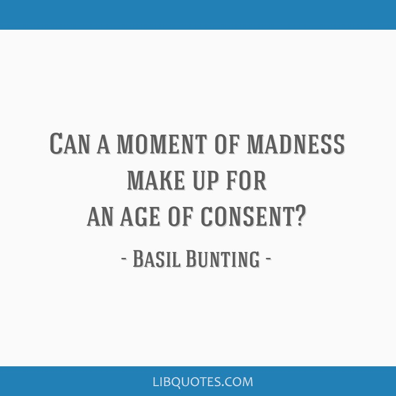 Can a moment of madness make up for an age of consent?