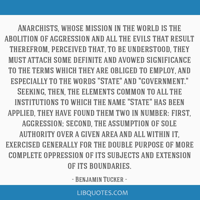 Anarchists, whose mission in the world is the abolition of aggression and all the evils that result therefrom, perceived that, to be understood, they ...