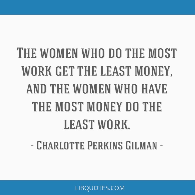 The Women Who Do The Most Work Get The Least Money And The Women