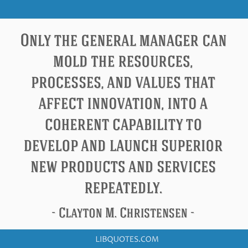 Only The General Manager Can Mold The Resources Processes And