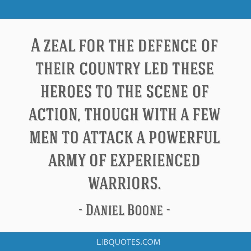 A zeal for the defence of their country led these heroes to the scene of action, though with a few men to attack a powerful army of experienced...