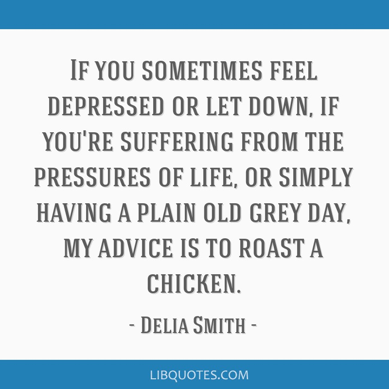 If you sometimes feel depressed or let down, if you\'re ...