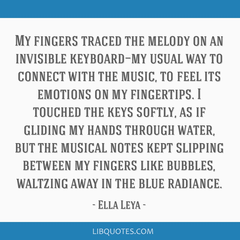 My fingers traced the melody on an invisible keyboard—my