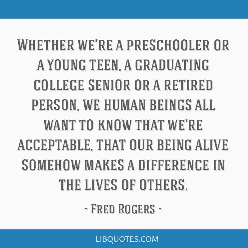 Whether We Re A Preschooler Or A Young Teen A Graduating College Senior Or A Retired