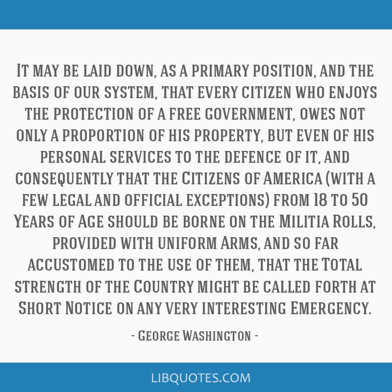 It may be laid down, as a primary position, and the basis of our system, that every citizen who enjoys the protection of a free government, owes not...