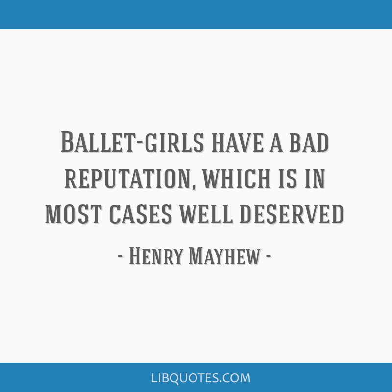 Ballet-girls have a bad reputation, which is in most cases well deserved