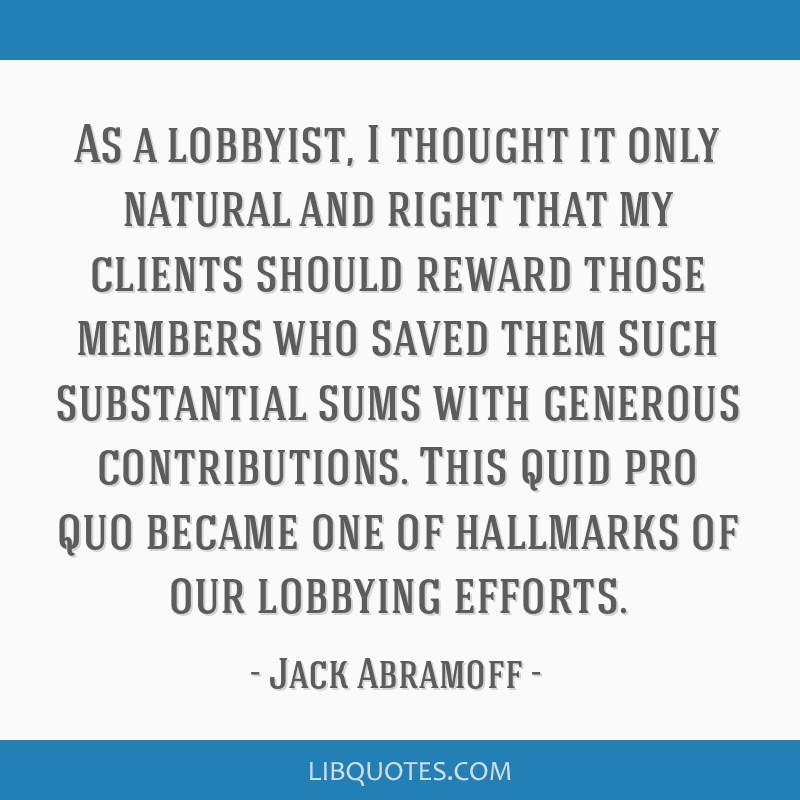 As a lobbyist, I thought it only natural and right that my clients should reward those members who saved them such substantial sums with generous...