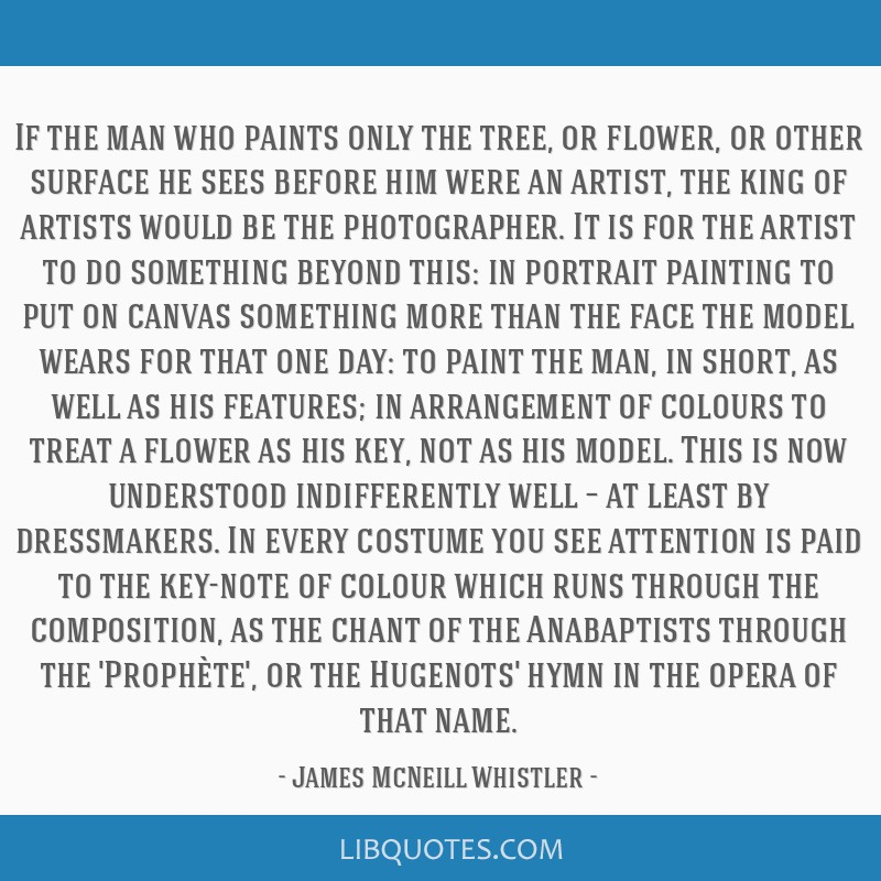 If the man who paints only the tree, or flower, or other surface he sees before him were an artist, the king of artists would be the photographer. It ...