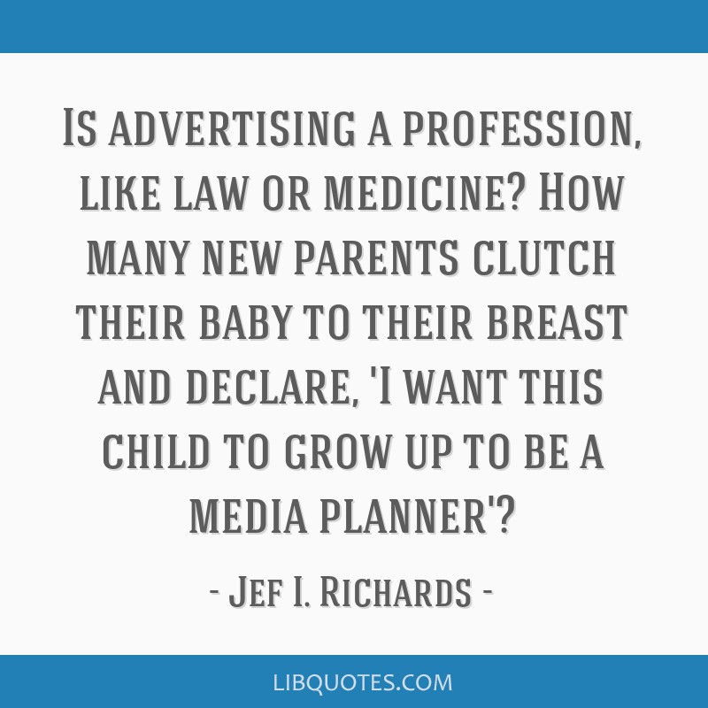 Is advertising a profession, like law or medicine? How many ...
