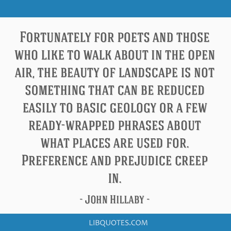 Fortunately for poets and those who like to walk about in the open air, the beauty of landscape is not something that can be reduced easily to basic...