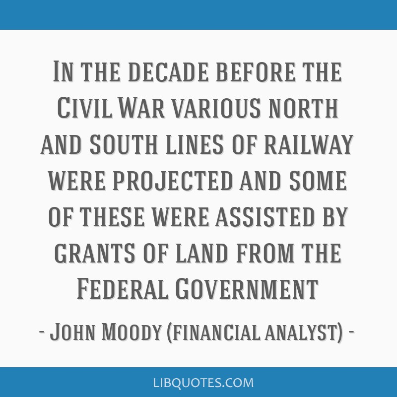 In the decade before the Civil War various north and south lines of railway were projected and some of these were assisted by grants of land from the ...