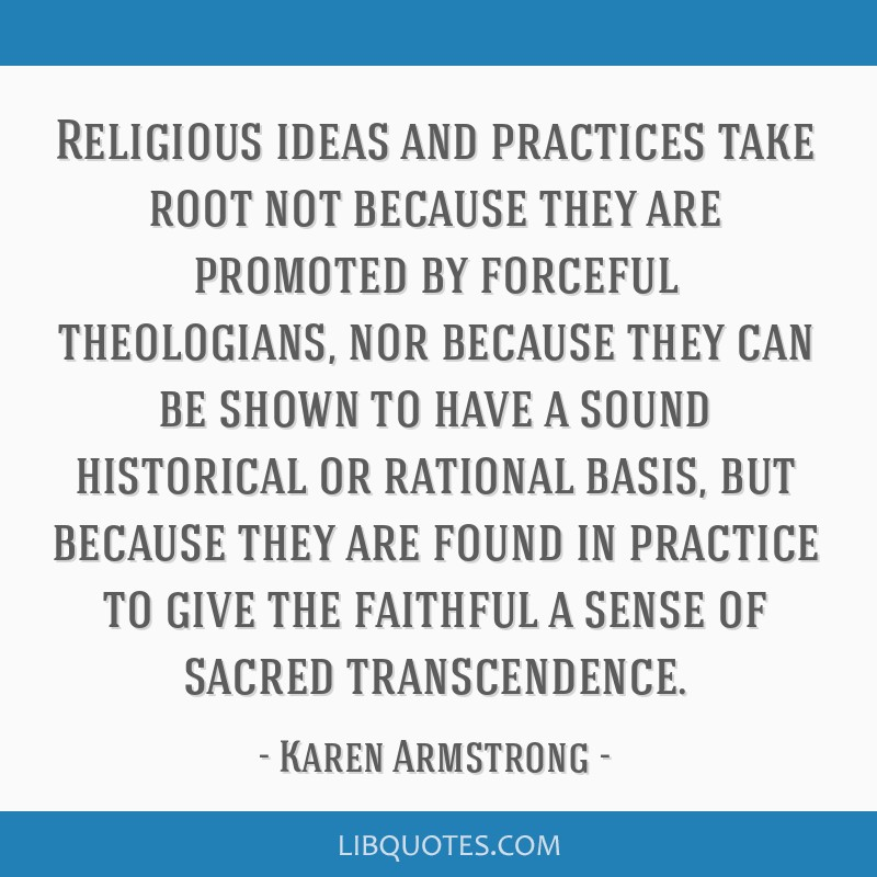 Religious ideas and practices take root not because they are promoted by forceful theologians, nor because they can be shown to have a sound...