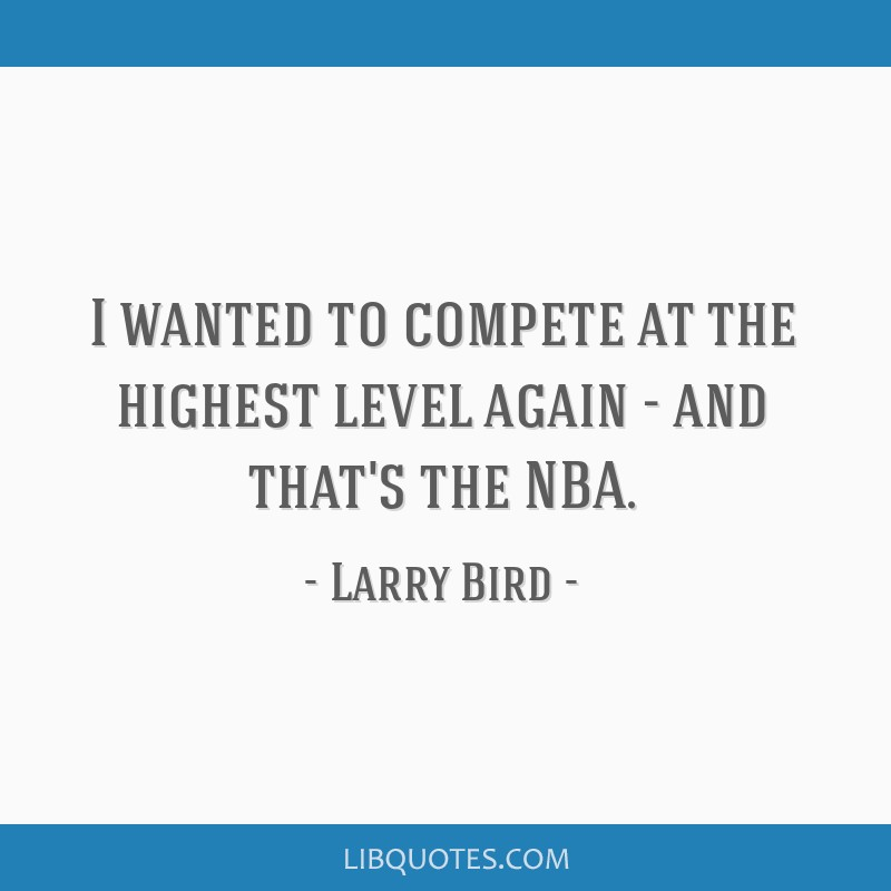 I wanted to compete at the highest level again - and that's the NBA.