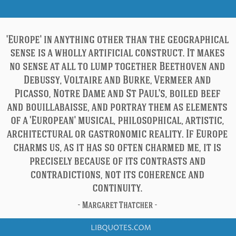 'Europe' in anything other than the geographical sense is a wholly artificial construct. It makes no sense at all to lump together Beethoven and...